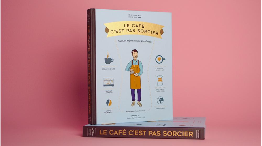 Livre Le Café C'est pas sorcier